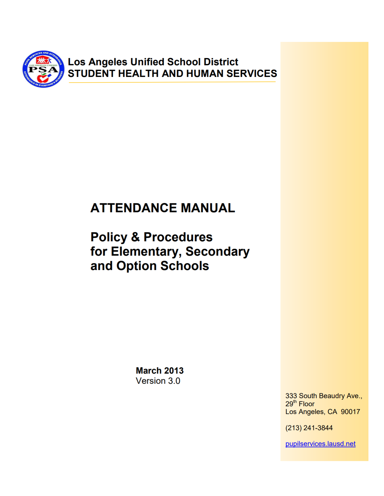 ATTENDANCE MANUAL Policy & Procedures for Elementary, Secondary and Option  Schools