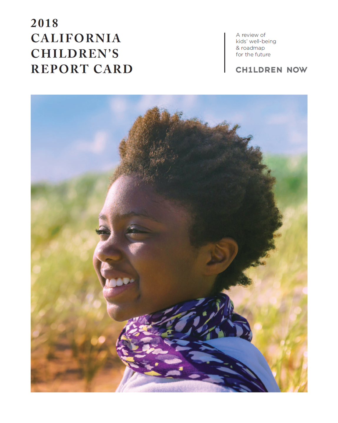 Attendance Works - Research - Reports - California - Policy - 2018 Childrens Report Card