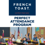 French Toast Perfect Attendance Program